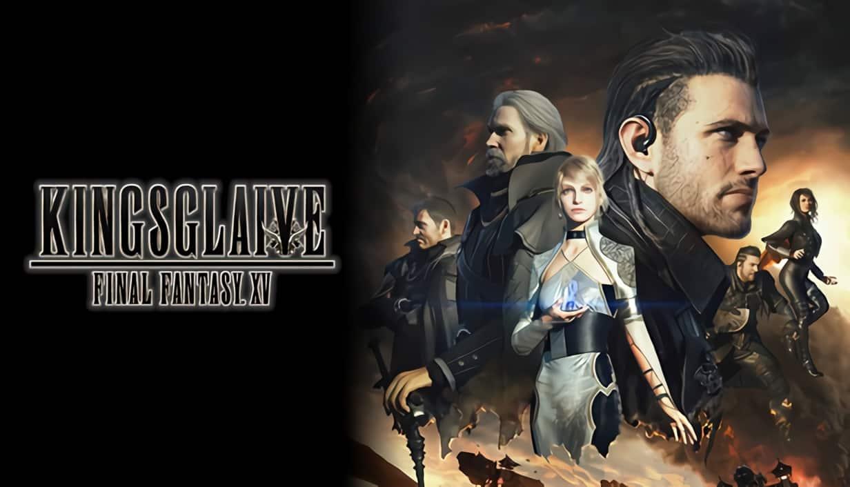 Kingsglaive:Final Fantasy XV